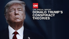 Donald Trump's Conspiracy Theories thumbnail
