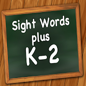 Sight Words Plus K-2