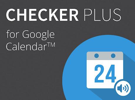Checker Plus for Google Calendar™