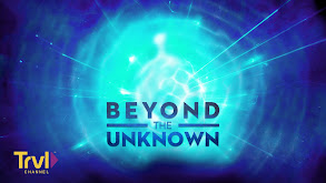 Beyond the Unknown thumbnail