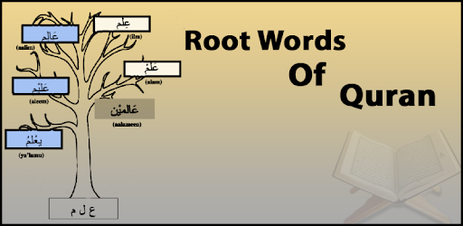 Root Words of Quran | Complete Quran Root Words - Apps on