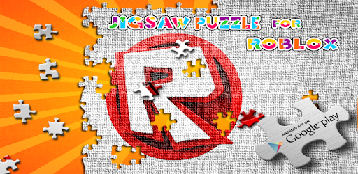 Jigsaw Puzzle For Roblox For Android Apk Download Download Jigsaw Puzzle For Roblox Apk For Android Latest Version
