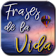 Download Frases de la vida For PC Windows and Mac