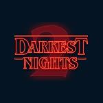 DARKEST NIGHTS 2
