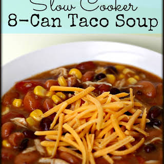 Slow Cooker 8-Can Taco Soup.