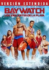 Baywatch: Los vigilantes de la playa - Versión extendida