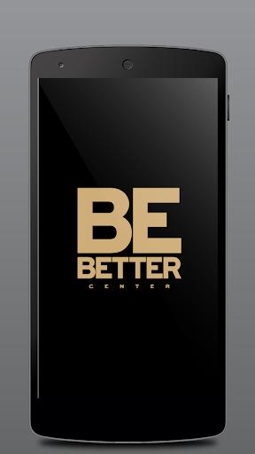 Be Better Center