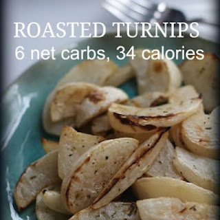 Roasted Turnips, a Lower Carb, Lower Calorie Alternative to the Potato.
