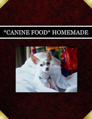 *CANINE FOOD* HOMEMADE