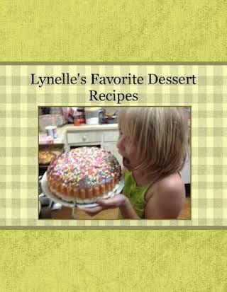 Lynelle's Favorite Dessert Recipes