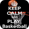 Keep Calm Basketball Quotes