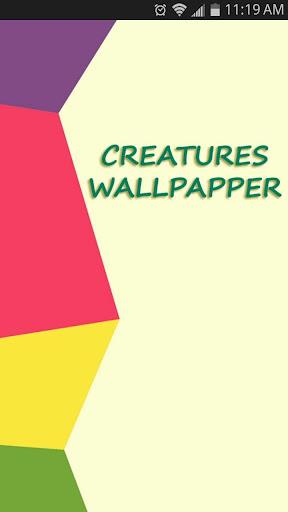 Creatures Wallpapers