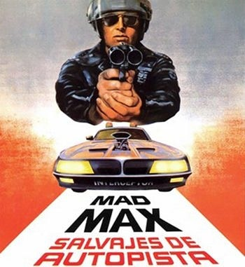 Mad Max, salvajes de la autopista (1979, George Miller)