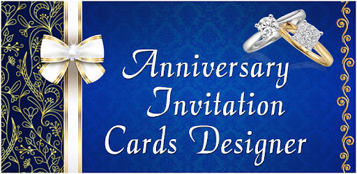 Anniversary Invitation Maker Party Wedding Wishes Apps On