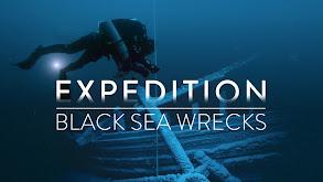 Expedition: Black Sea Wrecks thumbnail