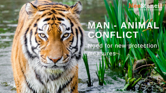 Man-Animal Conflict : Need for new protection measures