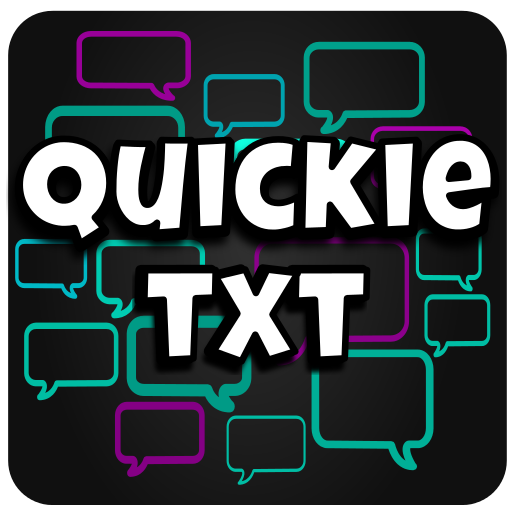 Quickie Txt: A Texting Game