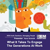 What It Takes To Engage The Generations At Work