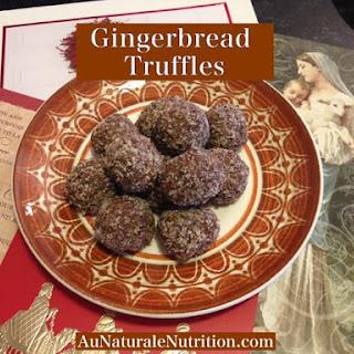 Gingerbread Truffles - Au Naturale!