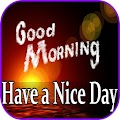Good Morning Have a Nice Day Gif APK
