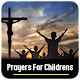 Download Prayers For Children For PC Windows and Mac