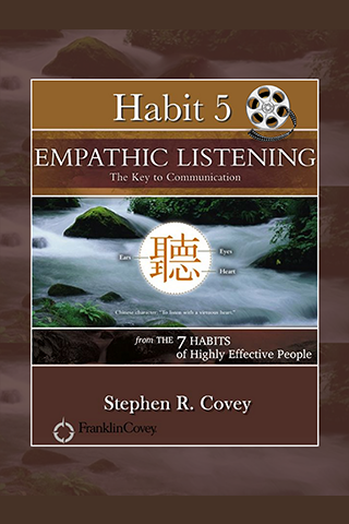 Habit 5: Empathic... w Video