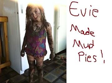 Evie Made Mud Pies ! Recipe