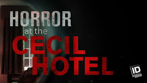 Horror at the Cecil Hotel thumbnail