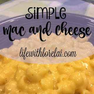 Simple Mac and Cheese.