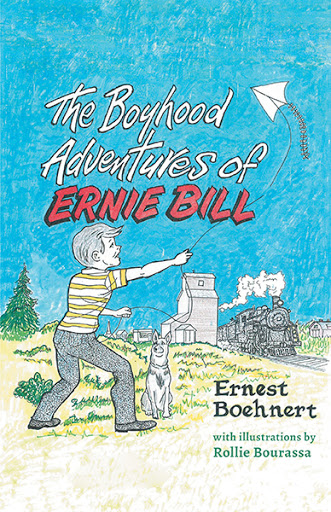 The Boyhood Adventures of Ernie Bill cover