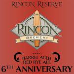 Rincon 6th Anniversary BA Red Rye Ale