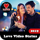Latest love video status 2019 Download on Windows