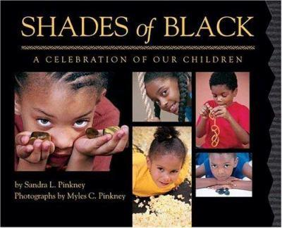 Hardcover Shades of Black : A Celebration of Our Children Book