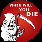 Death Prediction: when will i die
