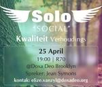 Solo Social – Kwaliteit Verhoudings : Doxa Deo Faerie Glen