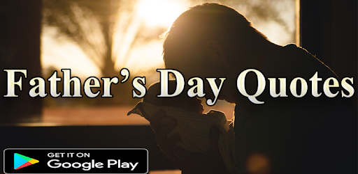 Fathers Day Quotes 2019 Aplikacije na Google Playu