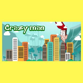 Crazy Man Around Town apk screenshot