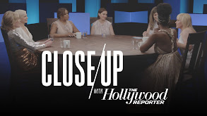 Close Up With The Hollywood Reporter thumbnail