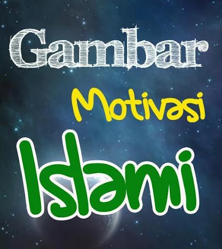 GAMBAR MOTIVASI ISLAMI Vol.2