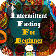 Intermittent Fasting For Beginner