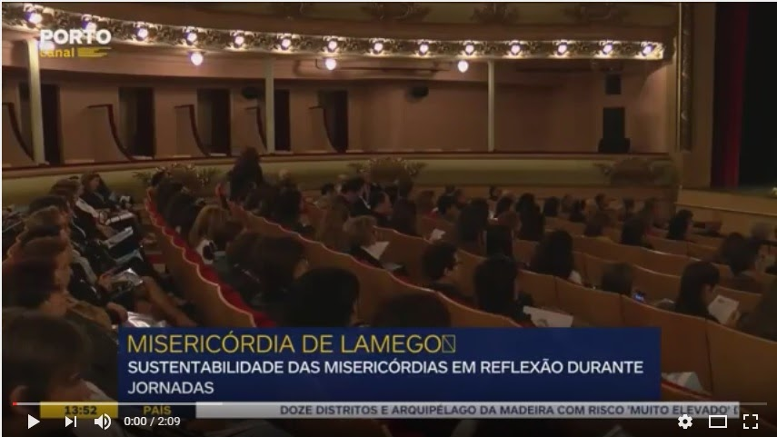Vídeo - Misericórdia de Lamego junta provedores para debater sustentabilidade das instituições