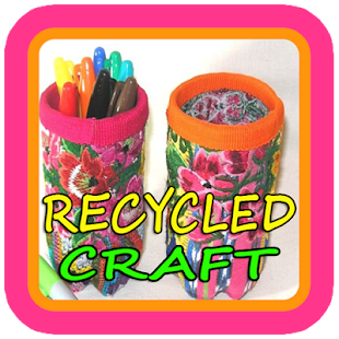 Download Recycling Craft Ideas Apk Latest Version App For Pc