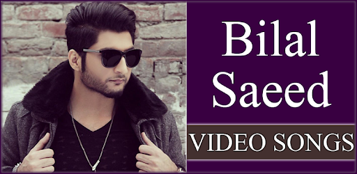 Bilal Saeed All Songs - Punjabi Video Songs 1 5 7 (Android