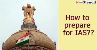 How to prepare for IAS Examination