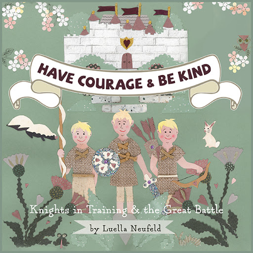 Have Courage & Be Kind cover