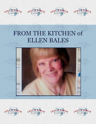 FROM THE KITCHEN of  ELLEN BALES