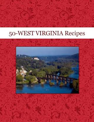 50-WEST  VIRGINIA Recipes