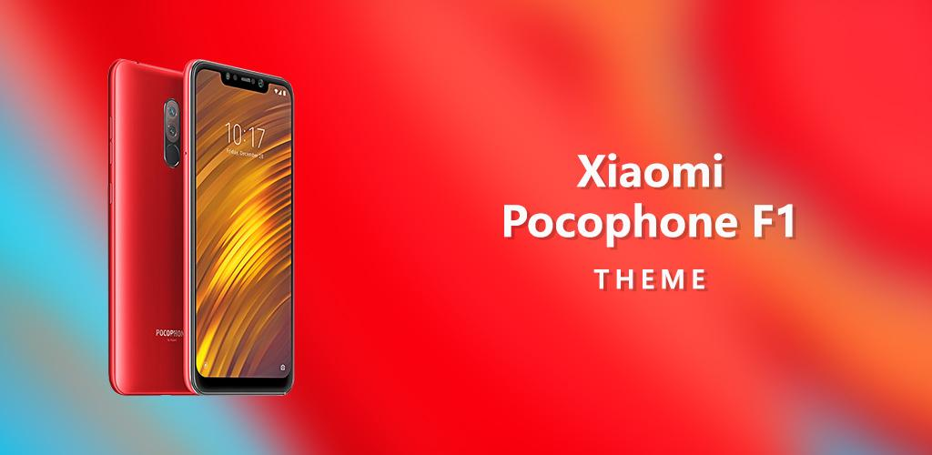 Download Theme for Xiaomi Pocophone F1 APK latest version app by