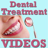 Dental Treatment VIDEOs