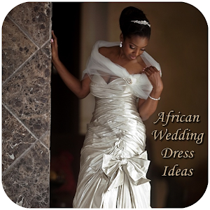 African Wedding Dress Ideas - Android Apps on Google Play